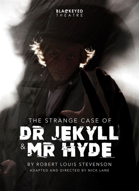 the strange of dr jekyll and mr hyde plot blackeyed theatre the strange of dr jekyll and mr hyde