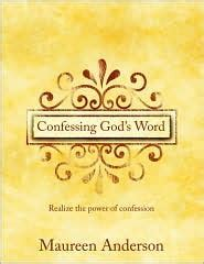 the power of confession books confessing god s word realize the power of confession