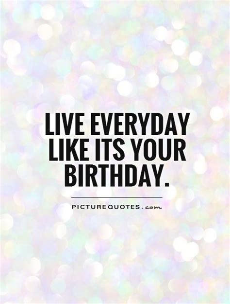 Birthday Quotes For From Its Your Birthday Quotes Quotesgram