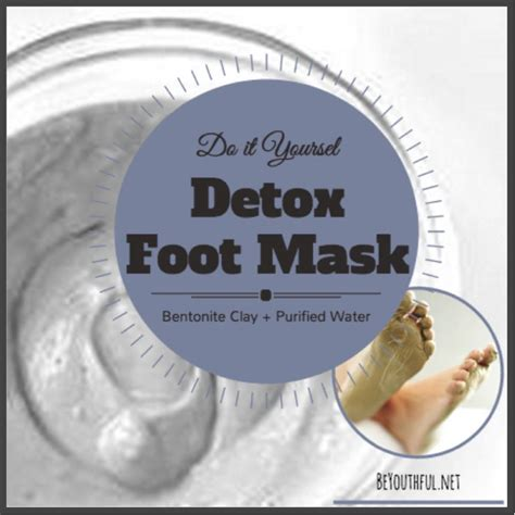 Detox Clay Foot Bath by Best 25 Bentonite Clay Mask Ideas On