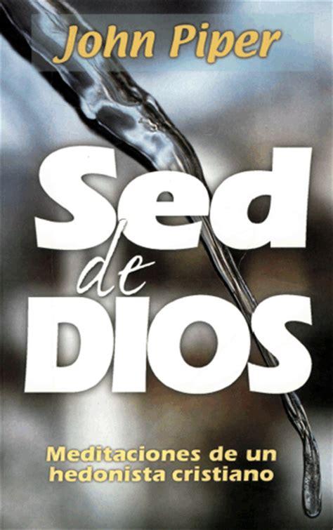 sobre destinos ciudad y dios edition books piper sed de dios libros cristianos gratis para