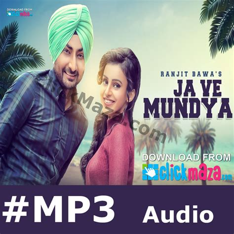 download mp3 free latest songs ja ve mundya ranjit bawa desi routz latest punjabi