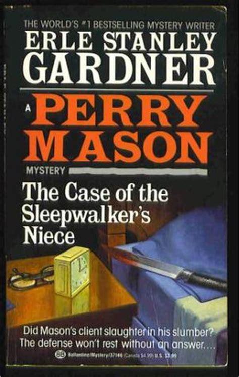 the case of the sleepwalker's niece by erle stanley