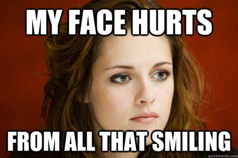Kristen Stewart Meme - my face hurts from all that smiling kristen stewart meme