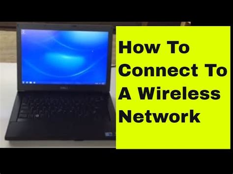 3:34 connecting to wireless network on dell latitude