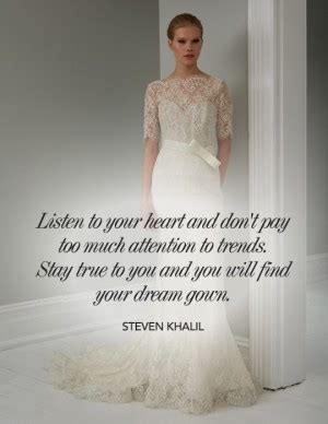 Wedding Dress Quotes by Quotes For Finding A Wedding Dress Quotesgram