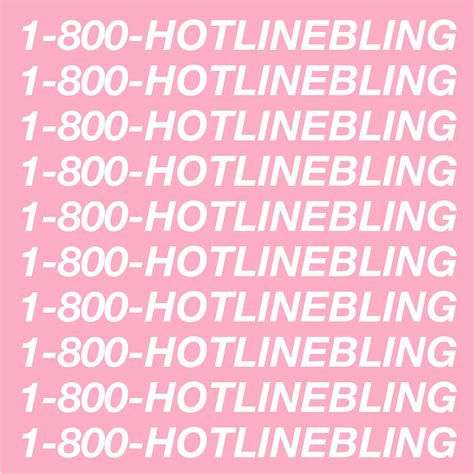 drake hotline bling hotline bling wikipedia