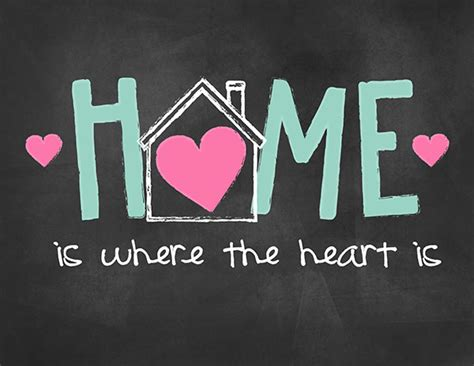 sayings 20 home is where the is