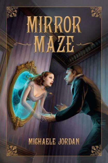 michael jordan biography barnes and noble mirror maze by michaele jordan paperback barnes noble 174