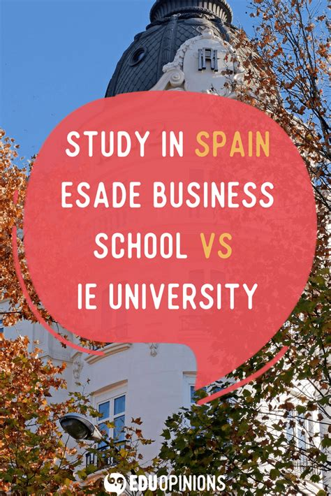 Esade Mba Review by Esade Business School Vs Ie