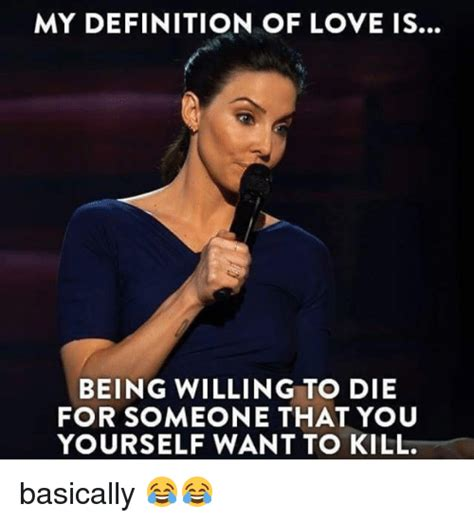 Definition Of Meme - 25 best memes about to die for to die for memes