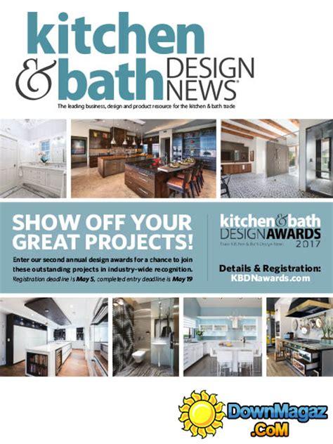 kitchen bath design news kitchen bath design news 03 2017 187 pdf