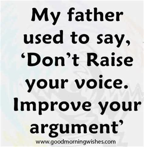 my dad used to 64 best parents quotes and sayings