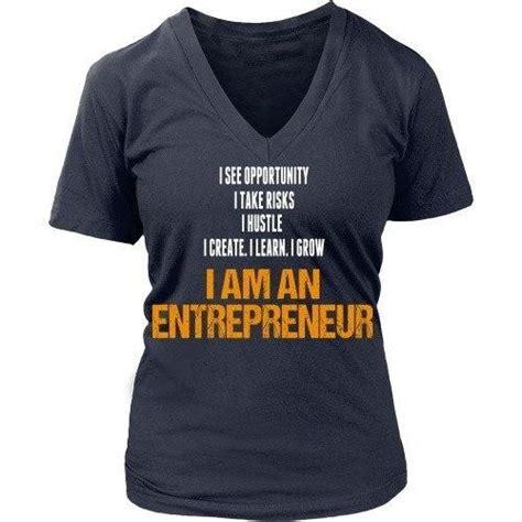 Tshirt Enterpreneur entrepreneurs t shirt i am an entrepreneur