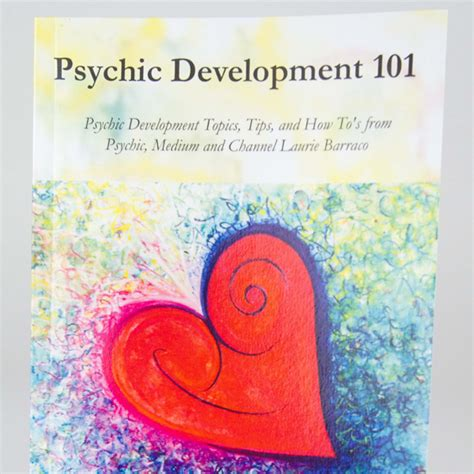 spirit books psychic development 101 by laurie barraco the mystical