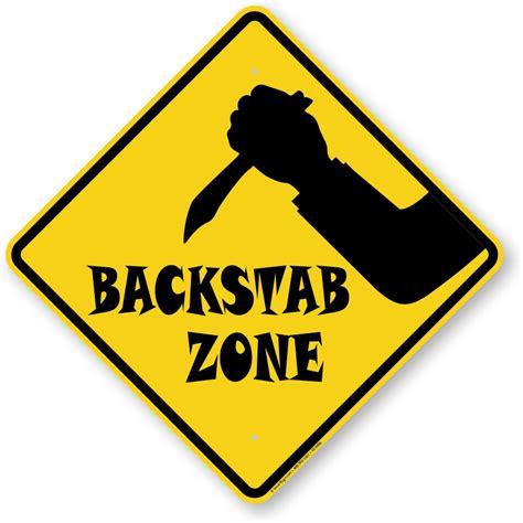 Room Designer Free by Backstab Zone Backstabbing Sign With Graphic Sku K2 0090