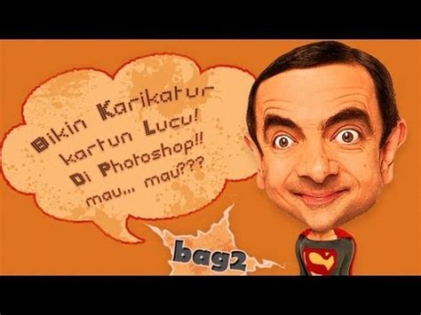 tutorial gambar karikatur photoshop bikin karikatur kartun lucu di photoshop bag 2 youtube