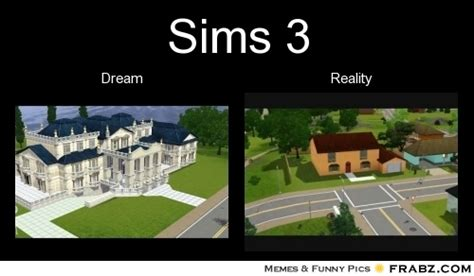 Sims 3 Meme - sims 3 meme generator separated at birth