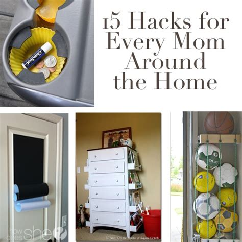 household hacks 15 household hacks for every mom how does she
