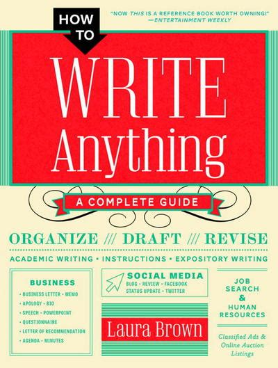 how to write anything a complete guide books how to write anything a complete guide by brown