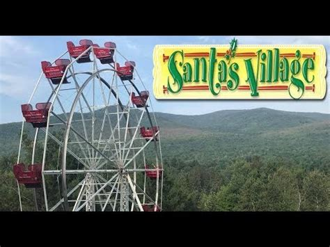 theme park review youtube santa s village new hshire theme park tour review