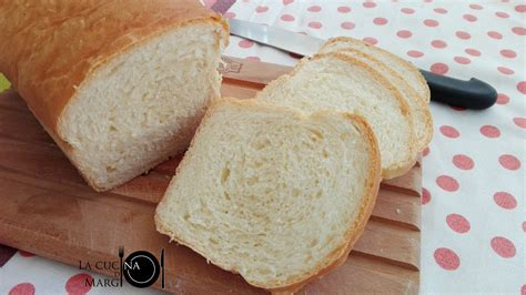 pane in cassetta fatto in casa pane in cassetta fatto in casa la cucina di margi