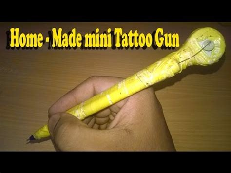 how to make tattoo gun how to make a home made mini gun machine