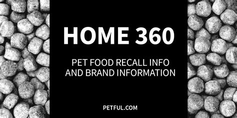 home 360 pet food recall info petful