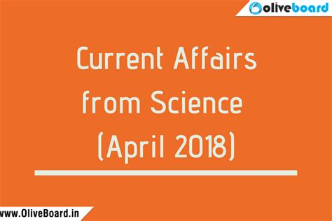 Current Affairs For Mba by Current Affairs Gk 2018 Current Affairs From Science