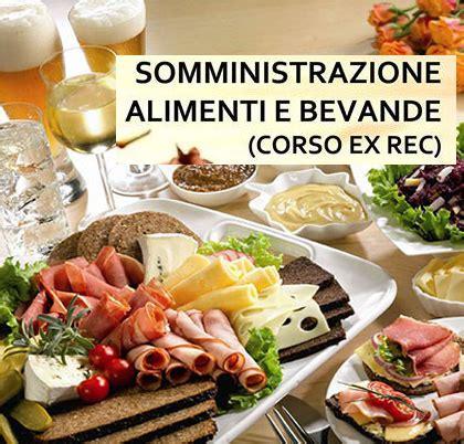rec somministrazione alimenti e bevande corso somministrazione alimenti e bevande sab ex rec