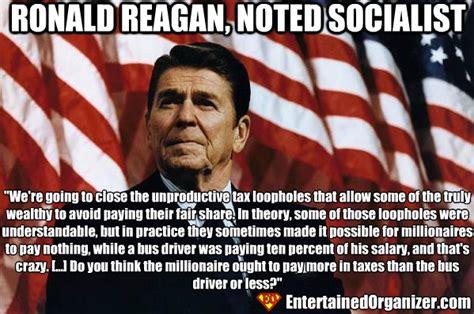 Ronald Reagan Memes - ronald reagan said that that great socialist tea