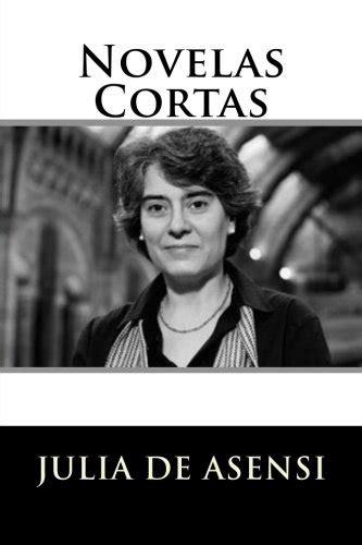 novelas cortas de julia asensi - Iberlibro