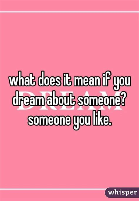 what does it mean when you dream about bathrooms what does it mean if you dream about someone someone you