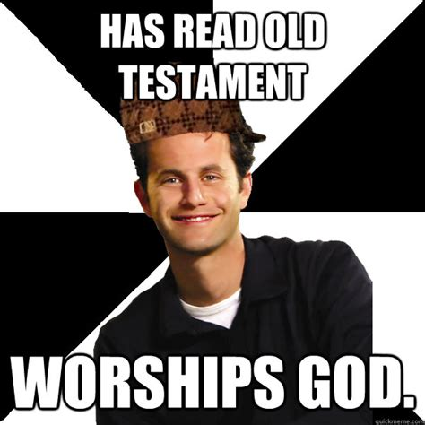christian tattoo memes has read old testament worships god scumbag christian