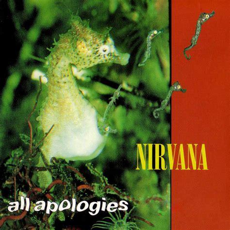 all apologies nirvana all apologies by wedopix on deviantart