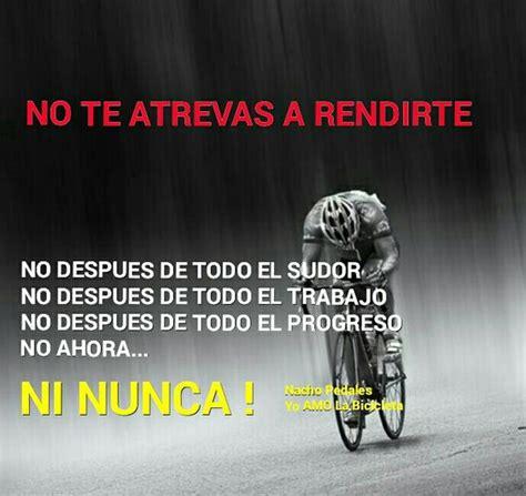 imagenes motivacionales de ciclismo imagenes deportivas con frases imagenes con frases