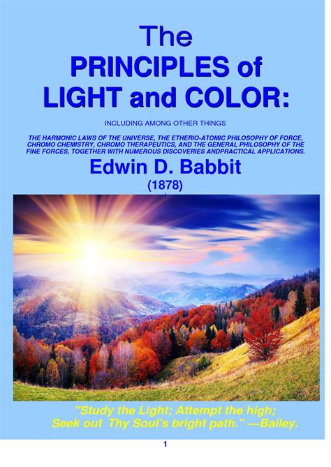 the principles of light and color including among other things the harmonic laws of universe the etherio atomic philosophy of chromo forces together with numerous discoverie books principles of light and color edwin babbitt by robert