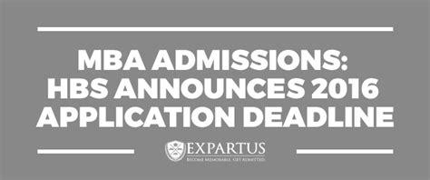 Mba Per Year by Mba Admissions Hbs Announces 2016 Application Deadline
