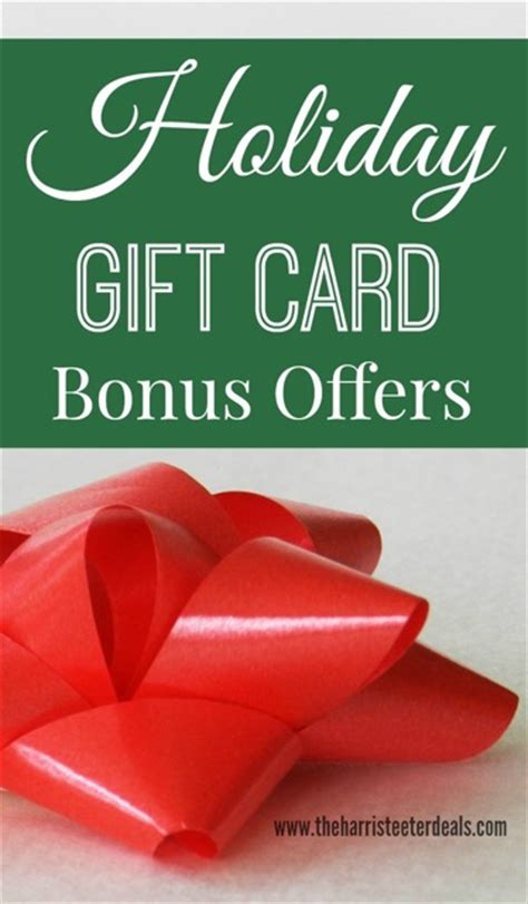 Gift Card Special Offers - holiday gift card bonus offer round up the harris teeter deals
