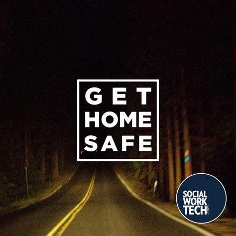 get home safe social work tech
