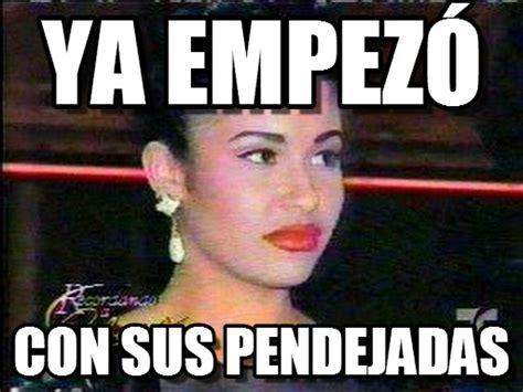 Meme Selena - memes de selena quintanilla