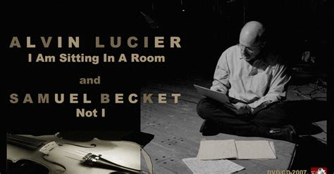 alvin lucier i am sitting in a room different perspectives in my room ubu editions and jazz masters presented alvin lucier i