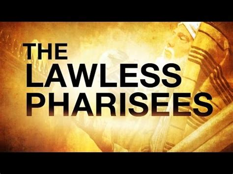 the lawless pharisees 119 ministries youtube