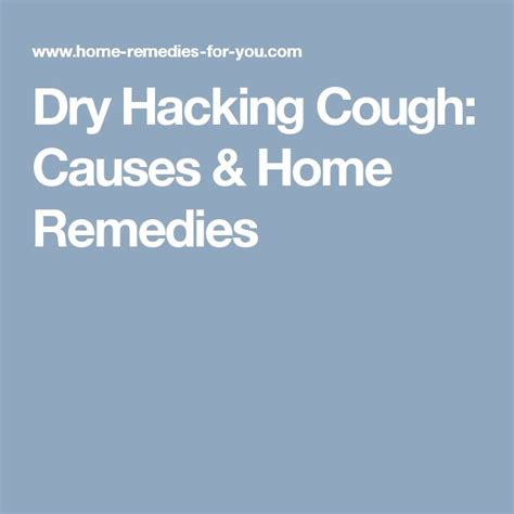 hacking cough 17 best ideas about cough causes on herbal medicine for cough