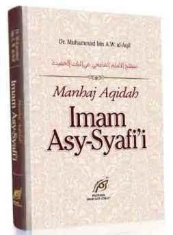 Buku Manhaj Salafi Imam Syafii manhaj aqidah imam asy syafii dr muhammad bin a w al aqil