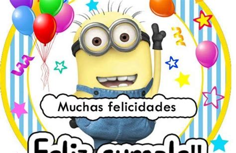 imagenes feliz cumpleaños de los minions imagenes de minions con frases de feliz cumplea 241 os mas