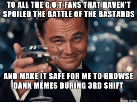 Imgur Make A Meme - to all thegot fans that haven t spoiled the battle of the