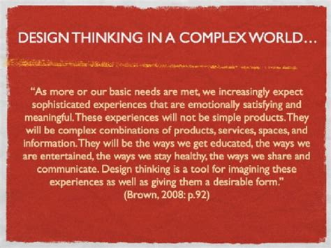 design thinking quote tim brown quotes from design thinking by tim brown 11 10 09