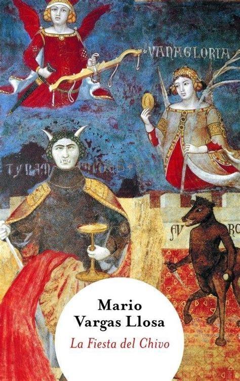 libro la fiesta del chivo la fiesta del chivo big books vargas llosa mario punto de lectura 183 librer 237 a rafael alberti