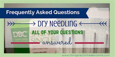 Frequently Asked Questions Gaithersburg Md Needling In Frederick All Your Questions Answered